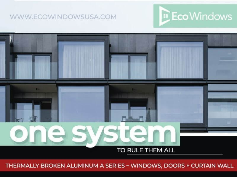 Available to support extremely large sizes – A series aluminum windows and doors