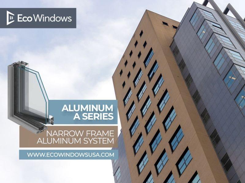 Aluminum A Series – Narrow frame aluminum system