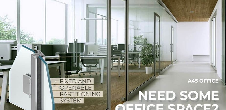 A45 Office - Fixed and operable office partitioning glass systems